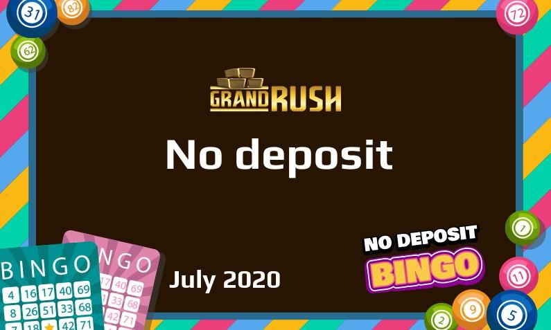 Latest Grand Rush no deposit bonus- 2nd of July 2020