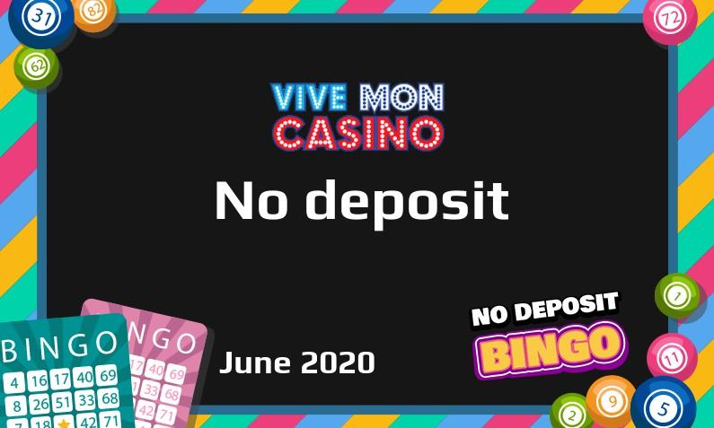 Latest Vive Mon Casino no deposit bonus, today 26th of June 2020